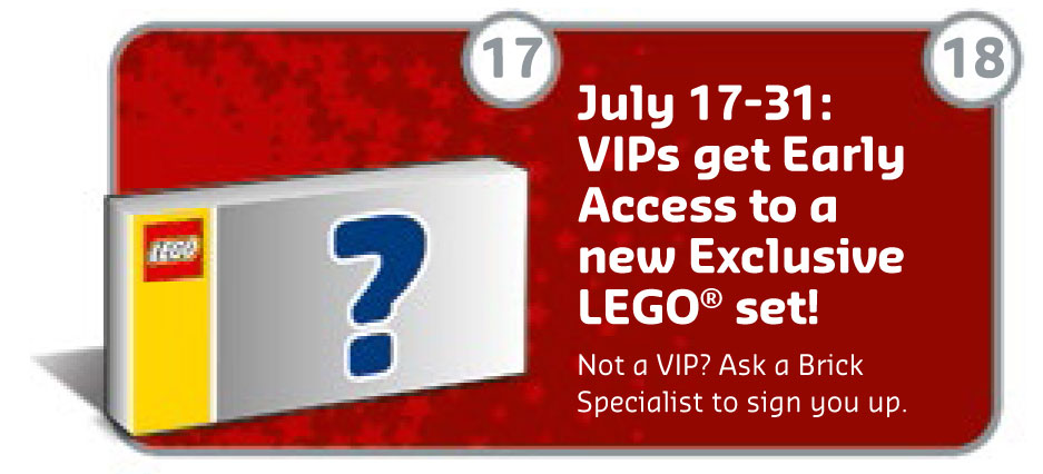 LEGO Brand Store July VIP early access